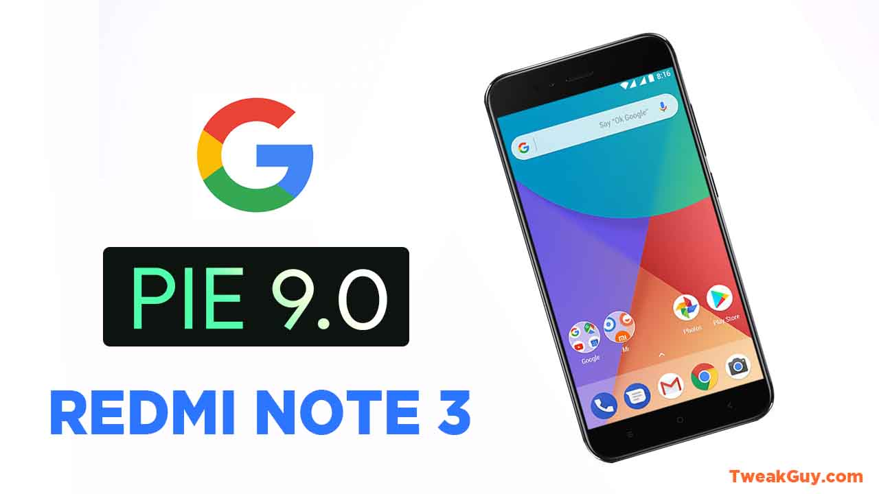 Download All Android Pie Roms Available For Redmi Note 3 Kenzo