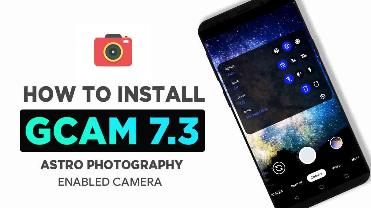 Download Google Camera Gcam 7 3 Apk For All Android Phones From The Google Pixel 4 Xl